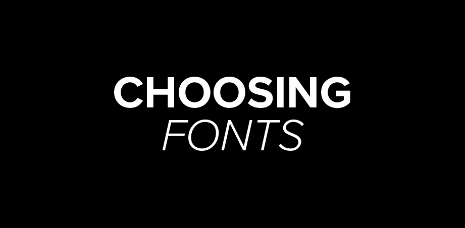How Do I Choose What Font to Use?