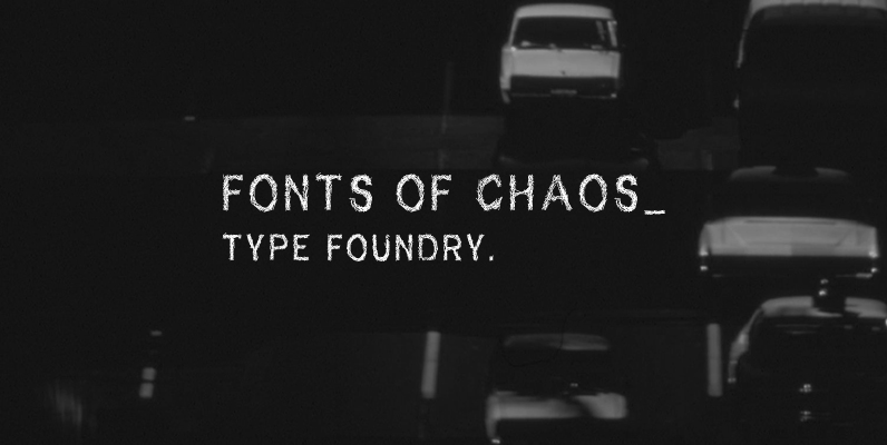 Fonts of Chaos