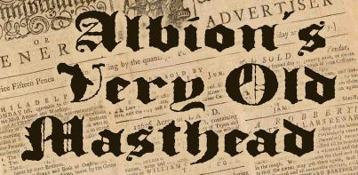 Albion's Very Old Masthead